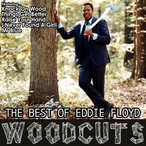 Wood Cuts: The Best of Eddie Floyd