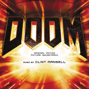 Doom - Original Motion Picture Soundtrack