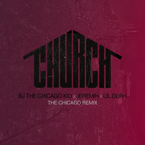 Church - The Chicago Remix
