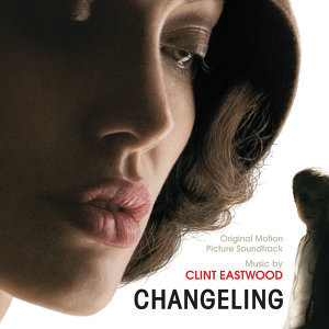 Changeling - Original Motion Picture Soundtrack