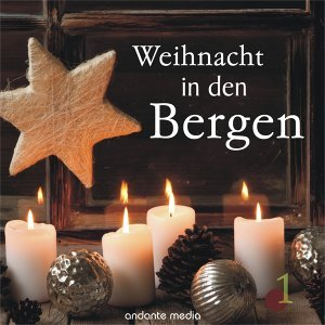 Weihnacht in den Bergen, Vol. 1