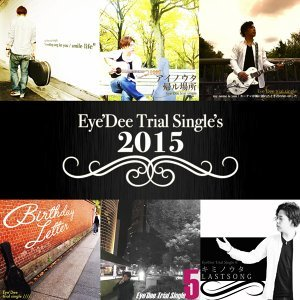 Eye'Dee Trial Single's 2015 (Eye'Dee Trial Single's 2015)