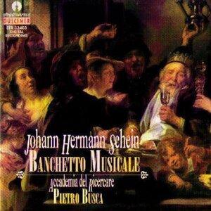 Johann Hermann Schein: Banchetto Musicale