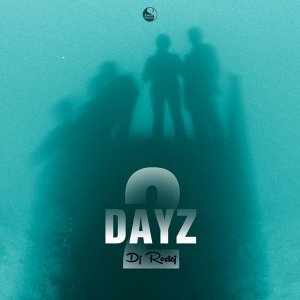 2 Dayz