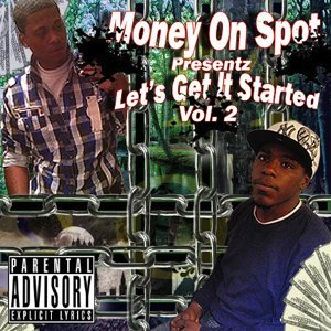 Money On Spot, Vol. 2 - Let's Get It Started