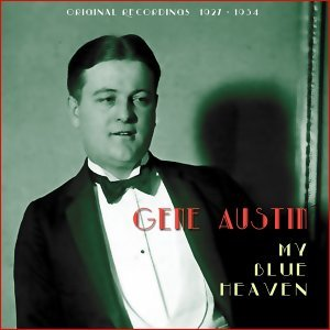 My Blue Heaven - Original Recordings 1927 - 1934