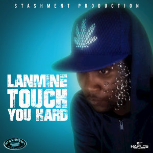 Touch You Hard - Single