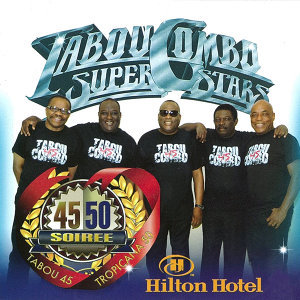 Tabou Combo At The Hilton - Live