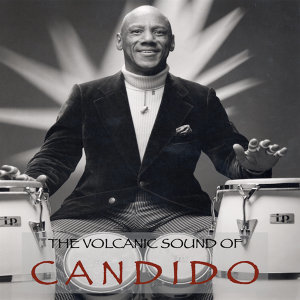 The Volcanic Sound of Candido