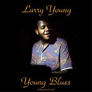 Young Blues - Remastered 2016