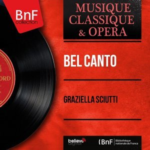 Bel canto - Mono Version