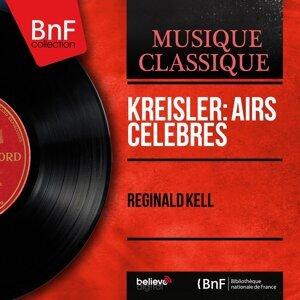Kreisler: Airs célèbres - Mono Version