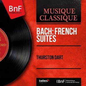 Bach: French Suites - Mono Version