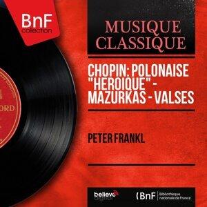 "Chopin: Polonaise ""Héroïque"", Mazurkas & Valses - Mono Version"