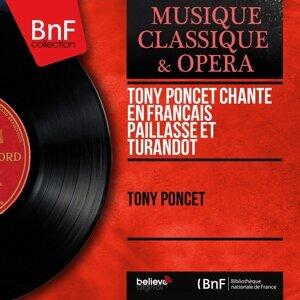 Tony Poncet chante en français Paillasse et Turandot - Mono Version