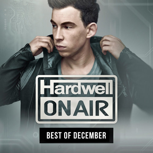Hardwell On Air - Best Of December 2015