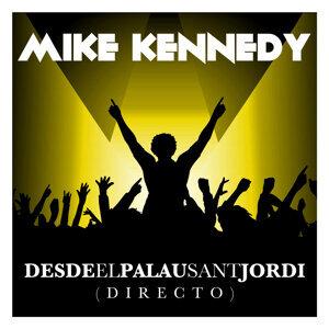 Mike Kennedy Desde el Palau Sant Jordi (Directo)