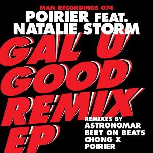 Gal U Good - Remixes