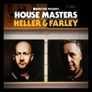 Defected Presents House Masters - Heller & Farley