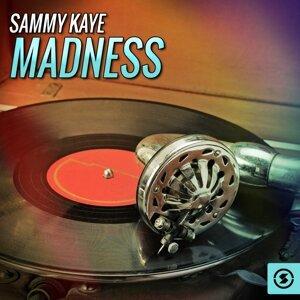 Sammy Kaye Madness