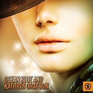 Ocean Blue and Kathryn Grayson