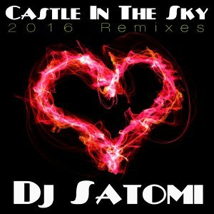Castle in the Sky - 2016 Remixes