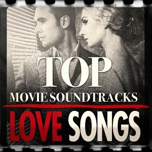 Top Movie Soundtrack Love Themes