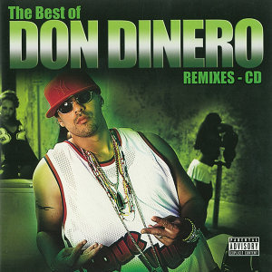 The Best Of Don Dinero