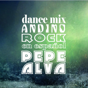 Best of Latin Rock - Dance Mix Andino