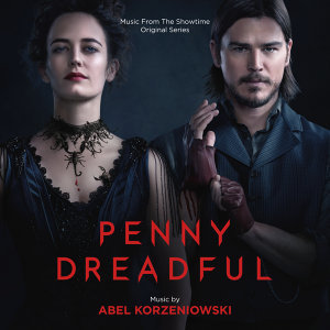Penny Dreadful - Music From The Showtime Original Series