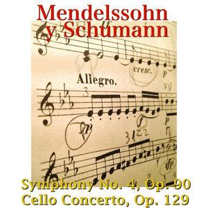 Mendelssohn y Schumann: Symphony No. 4, Op. 90, Cello Concerto, Op. 129