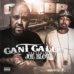 Can't Call It (feat. Joe Blow)