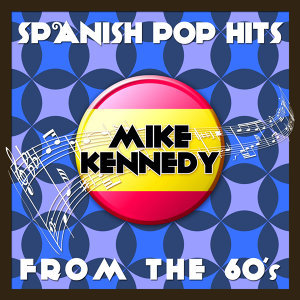 Spanish Pop Hits from the 60's (Live) - Mike Kennedy