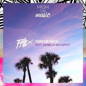 Take Me Back (feat. Daniella)
