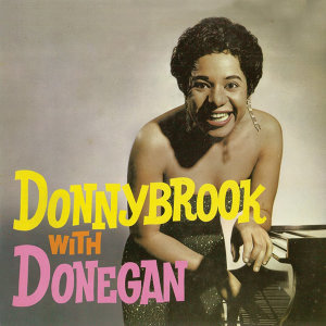 Donnybrook with Donegan (Remastered)