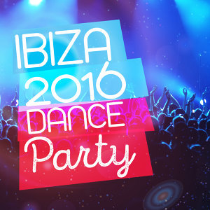 Ibiza 2016 Dance Party