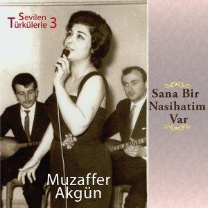 Sevilen Türkülerimiz, Vol. 3 - Sana Bir Nasihatım Var