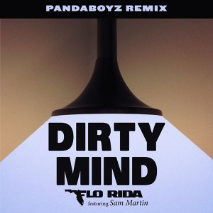 Dirty Mind (feat. Sam Martin) - Pandaboyz Remix