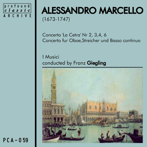 Alessandro Marcello: Monumenta Italicae Musicae