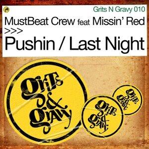 Pushin / Last Night - feat. Missin Red