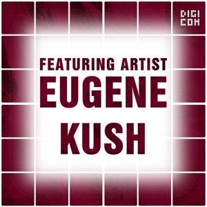 Featuring Artist : Eugene Kush