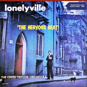 "Lonelyville ""The Nervous Beat"" - Original Album plus Bonus Tracks - 1959"