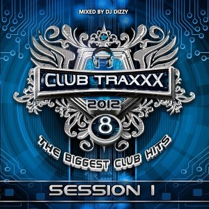 Club Traxxx, Vol. 8 - Session 1