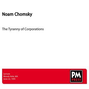 The Tyranny of Corporations