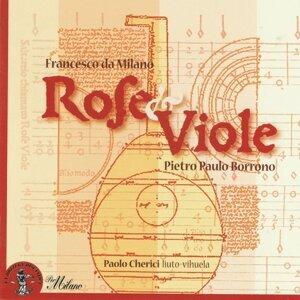 Pietro Paulo Borrono & Francesco da Milano: Rose e viole - Francesco Canova da Milano