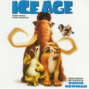 Ice Age - Original Motion Picture Soundtrack