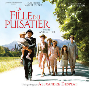 La Fille Du Puisatier - Original Motion Picture Soundtrack