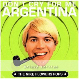 Don't Cry for Me Argentina - Deluxe Edition