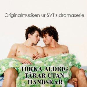 Torka Aldrig Tårar Utan Handskar, Originalmusiken från SVTs dramaserie