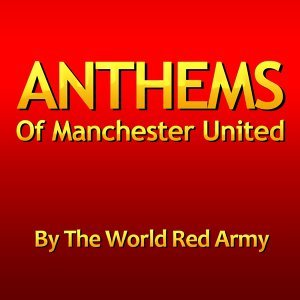 Anthems of Manchester United